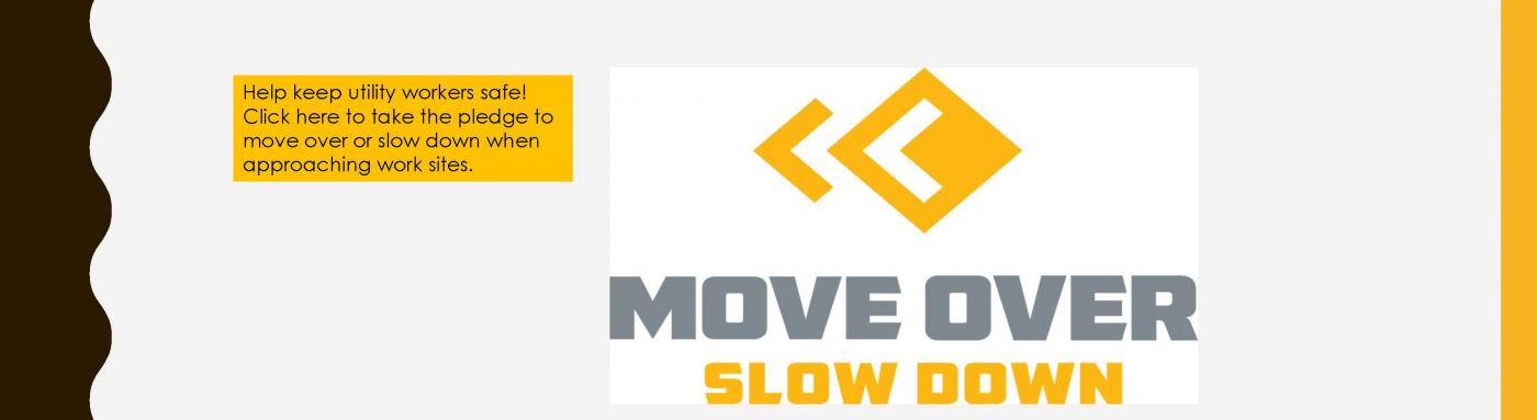 MOVE OVER SLOW DOWN LAW